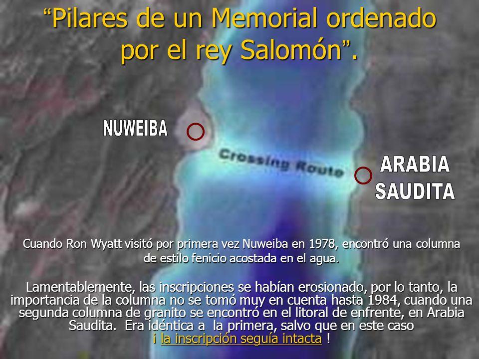 Pilares de un Memorial ordenado por el rey Salomón .