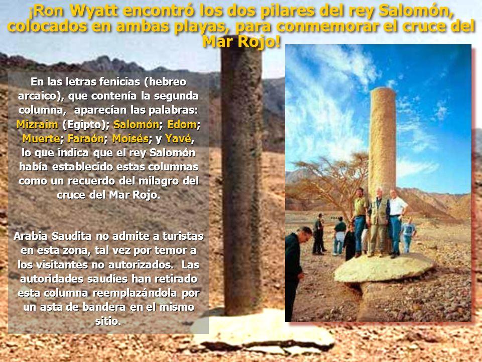 ¡Ron Wyatt encontró los dos pilares del rey Salomón, colocados en ambas playas, para conmemorar el cruce del Mar Rojo!