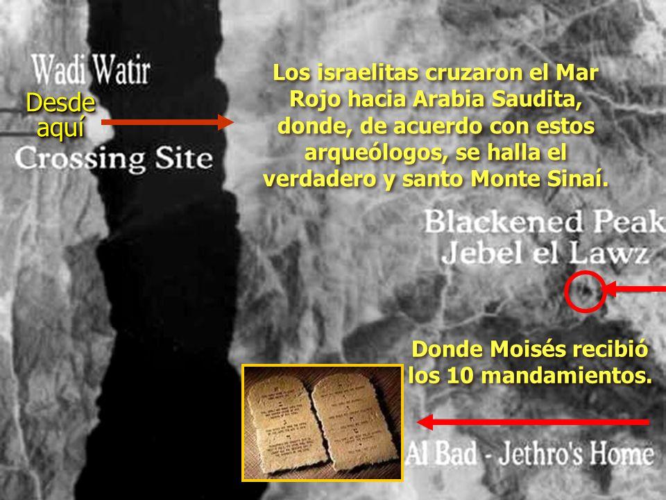 Donde Moisés recibió los 10 mandamientos.