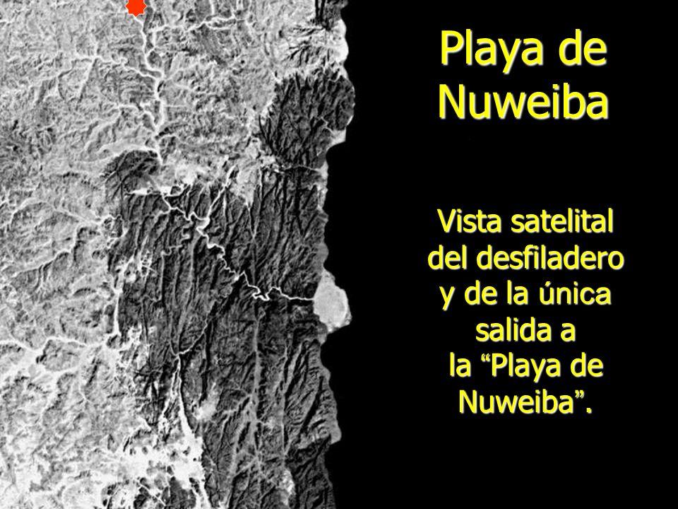 Playa de Nuweiba Vista satelital del desfiladero y de la única salida a la Playa de Nuweiba .