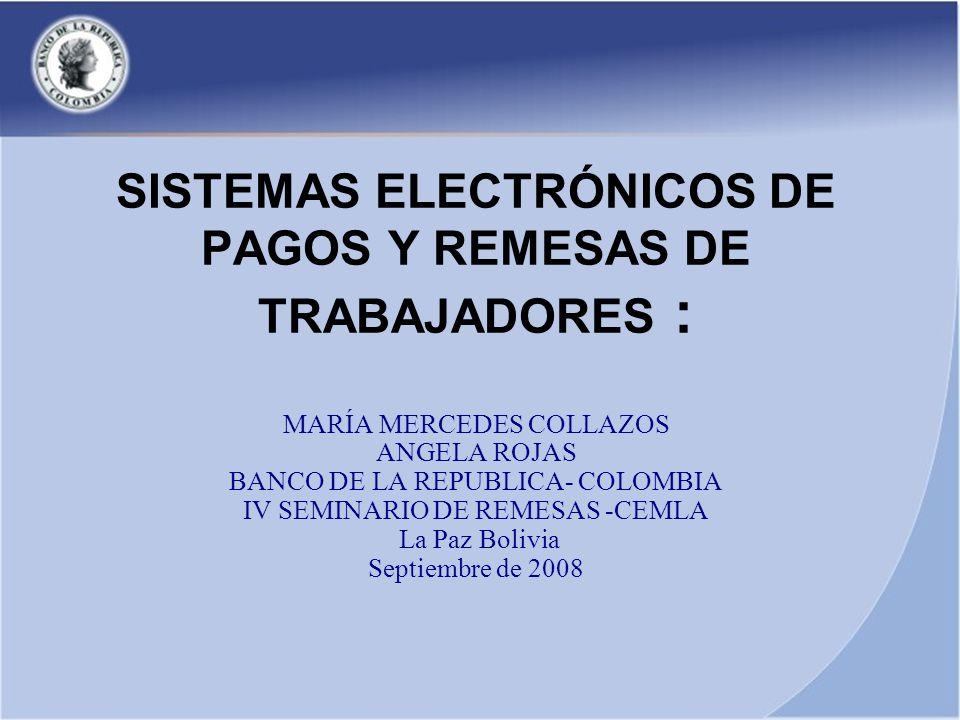 SISTEMAS ELECTRÓNICOS DE PAGOS Y REMESAS DE TRABAJADORES :