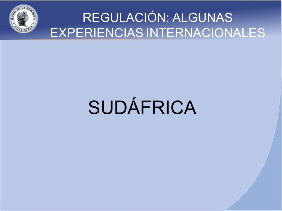 REGULACIÓN: ALGUNAS EXPERIENCIAS INTERNACIONALES