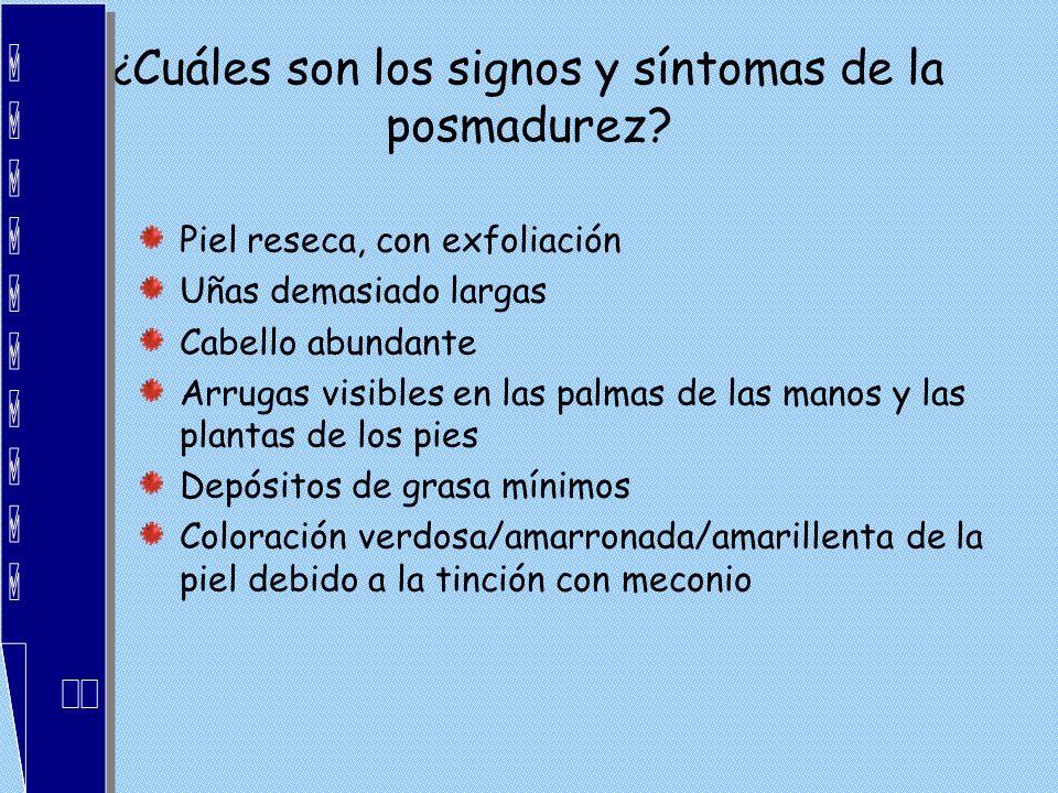 ¿Cuáles son los signos y síntomas de la posmadurez