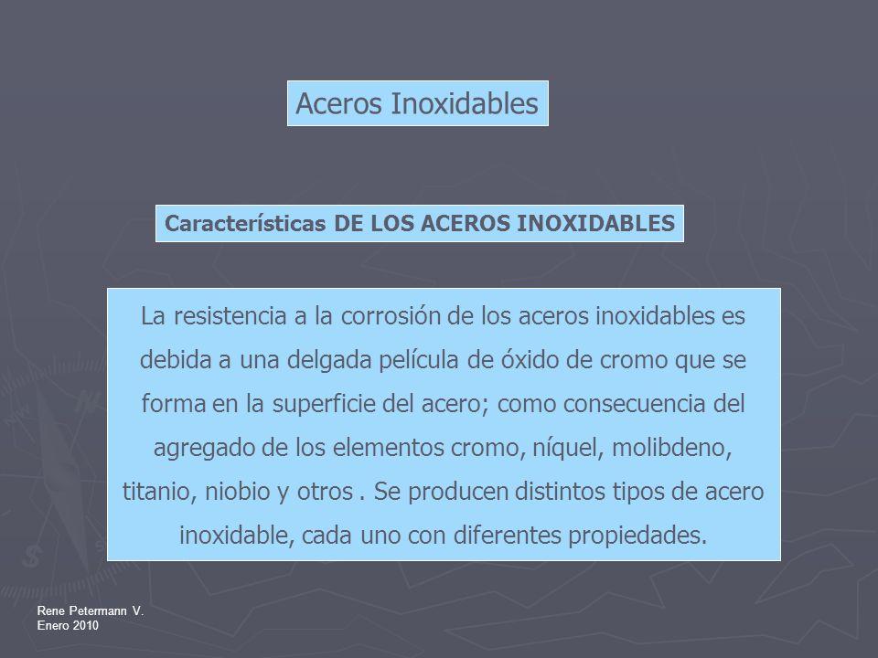 Aceros Inoxidables Características DE LOS ACEROS INOXIDABLES.