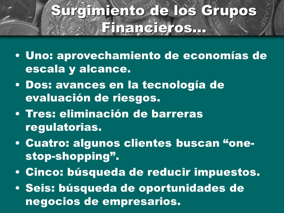 Surgimiento de los Grupos Financieros...