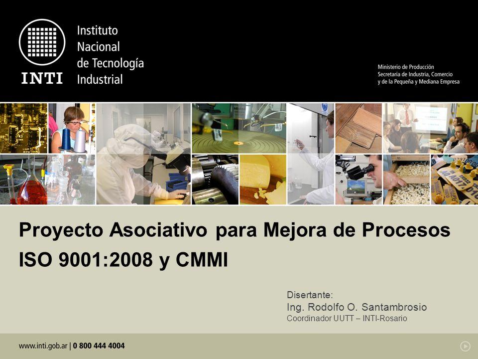 Proyecto Asociativo para Mejora de Procesos ISO 9001:2008 y CMMI