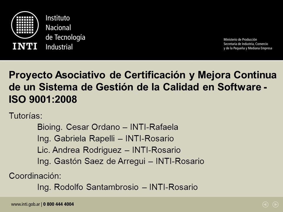 Proyecto Asociativo de Certificación y Mejora Continua de un Sistema de Gestión de la Calidad en Software - ISO 9001:2008