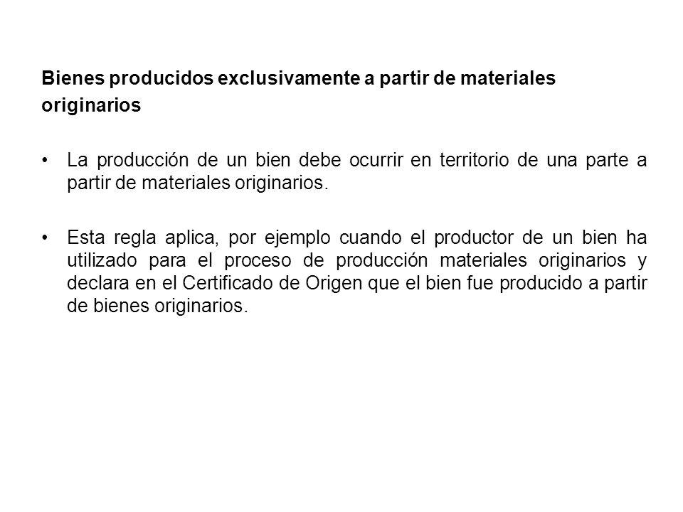 Bienes producidos exclusivamente a partir de materiales