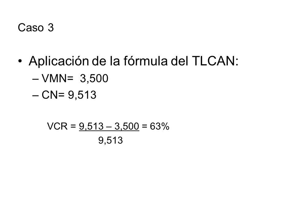 Aplicación de la fórmula del TLCAN: