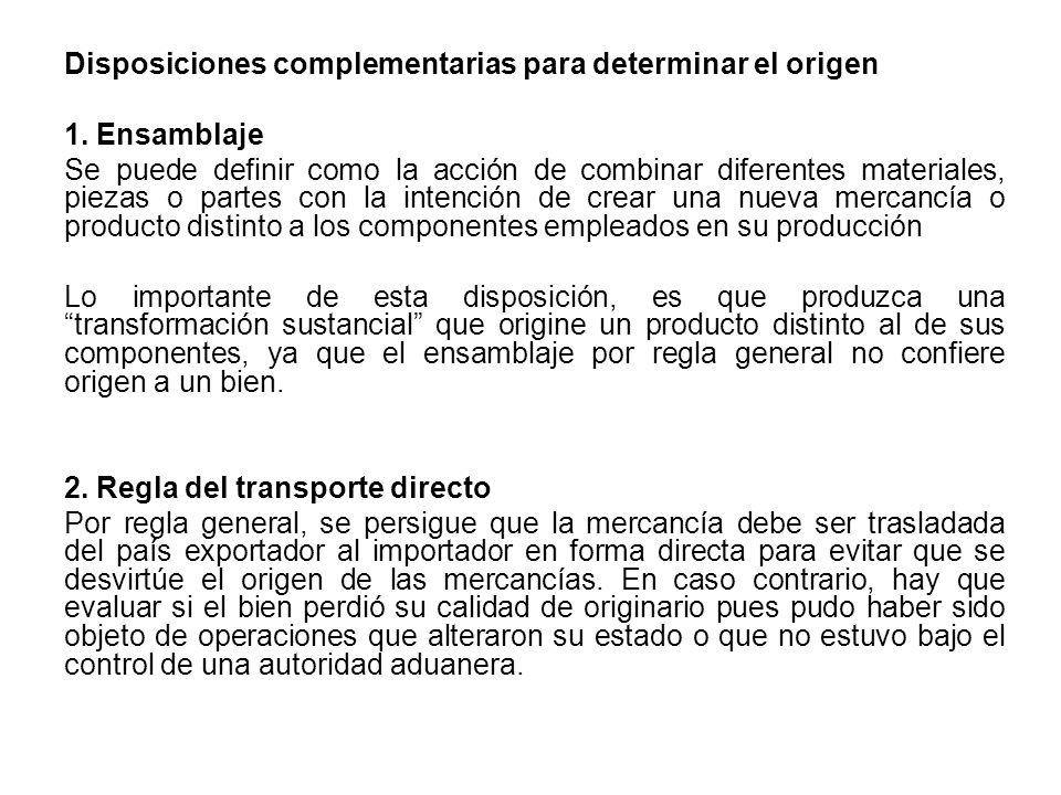 Disposiciones complementarias para determinar el origen