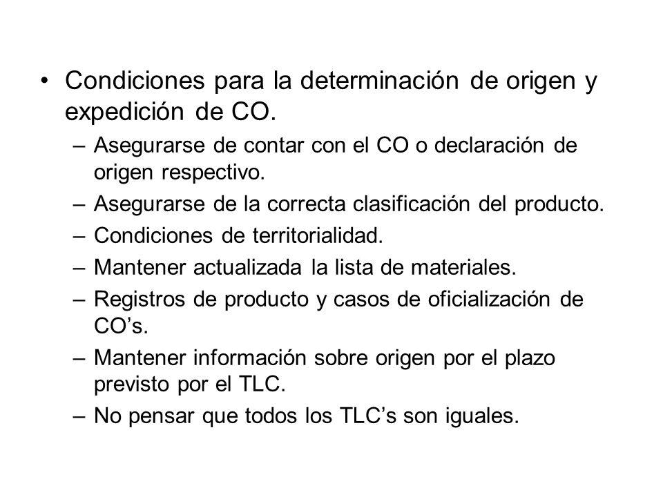 Condiciones para la determinación de origen y expedición de CO.