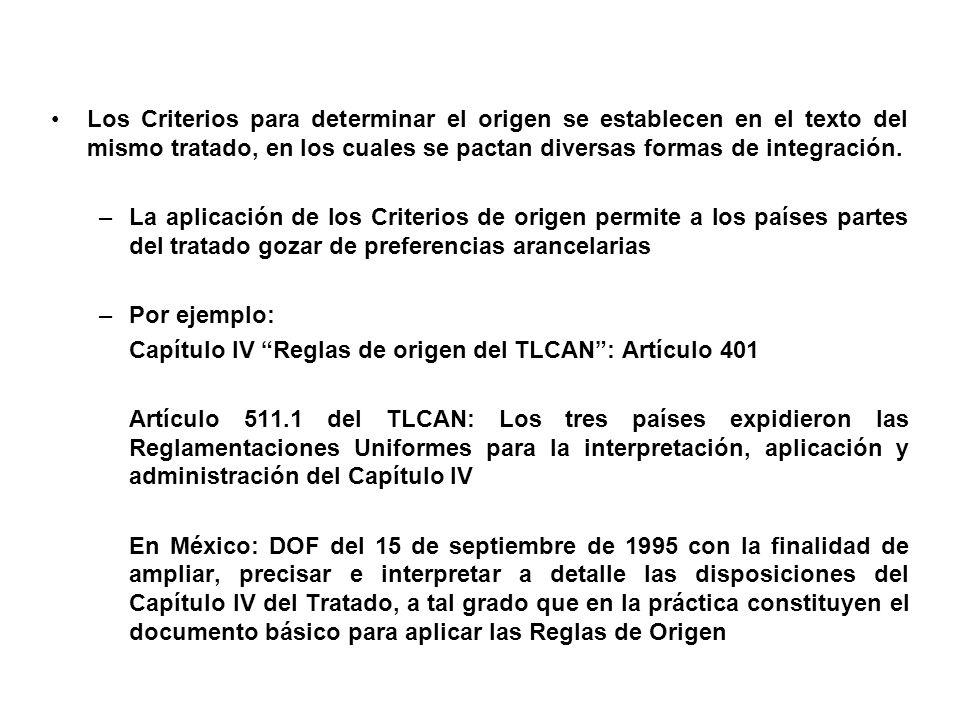 Los Criterios para determinar el origen se establecen en el texto del mismo tratado, en los cuales se pactan diversas formas de integración.