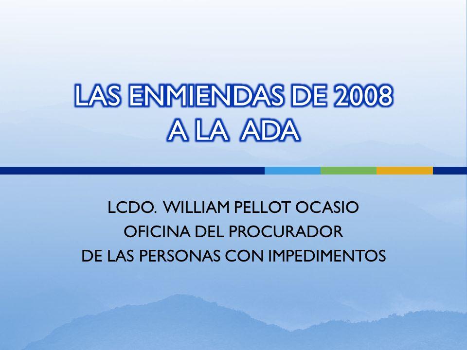 LAS ENMIENDAS DE 2008 A LA ADA