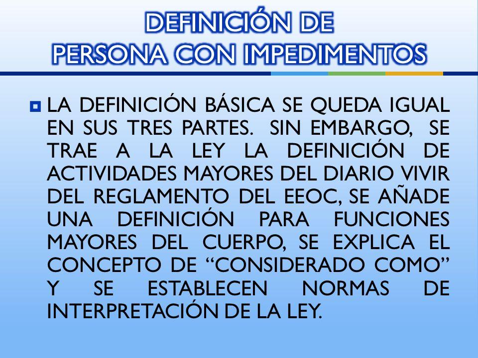 DEFINICIÓN DE PERSONA CON IMPEDIMENTOS