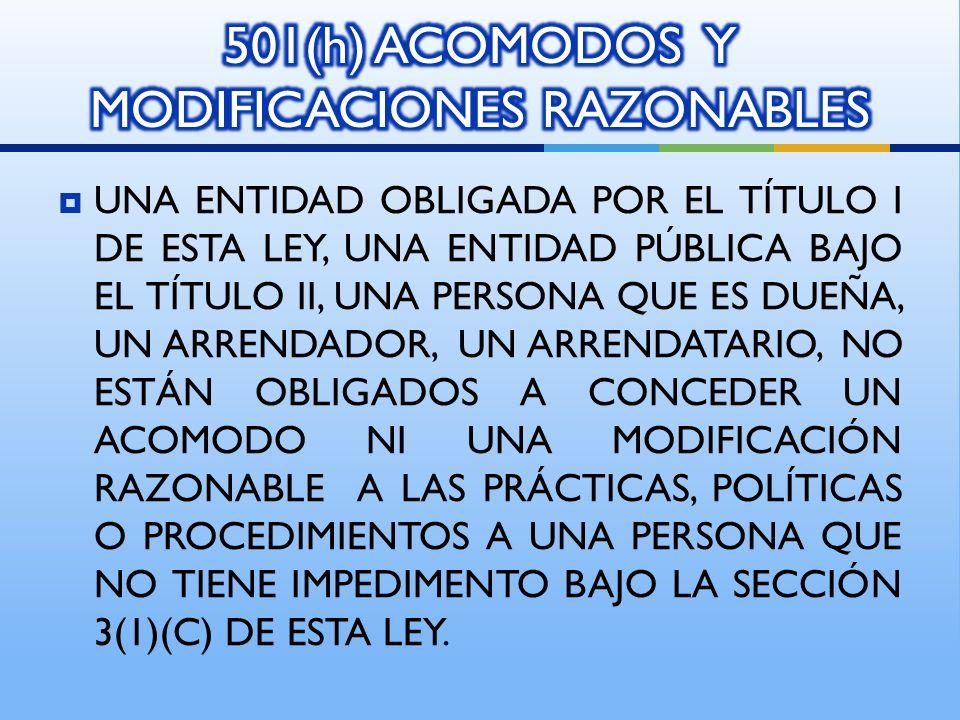 501(h) ACOMODOS Y MODIFICACIONES RAZONABLES