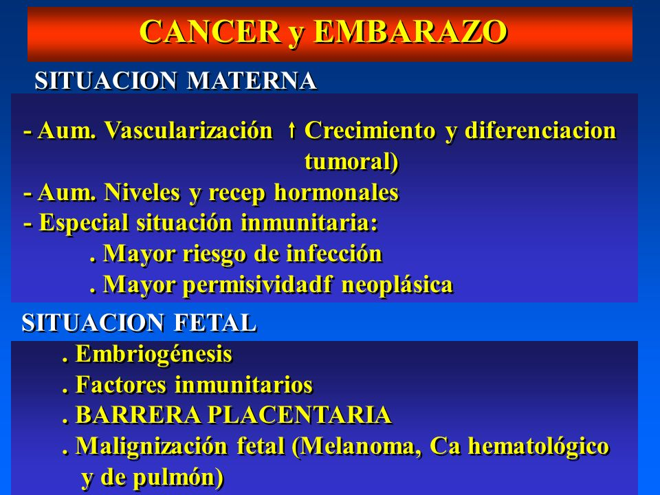 CANCER y EMBARAZO SITUACION MATERNA - Aum. Vascularización