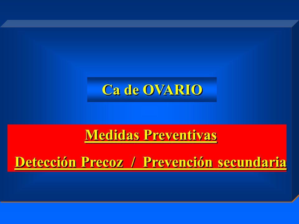 Detección Precoz / Prevención secundaria