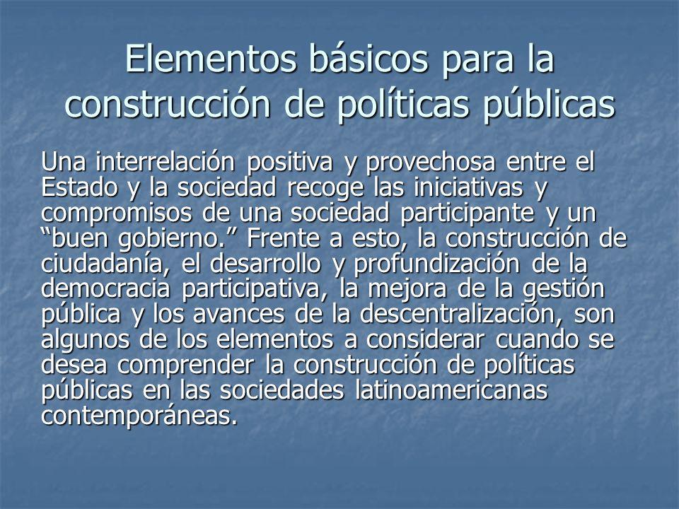 Elementos básicos para la construcción de políticas públicas