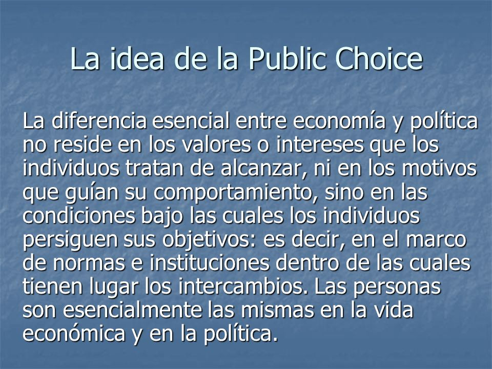 La idea de la Public Choice
