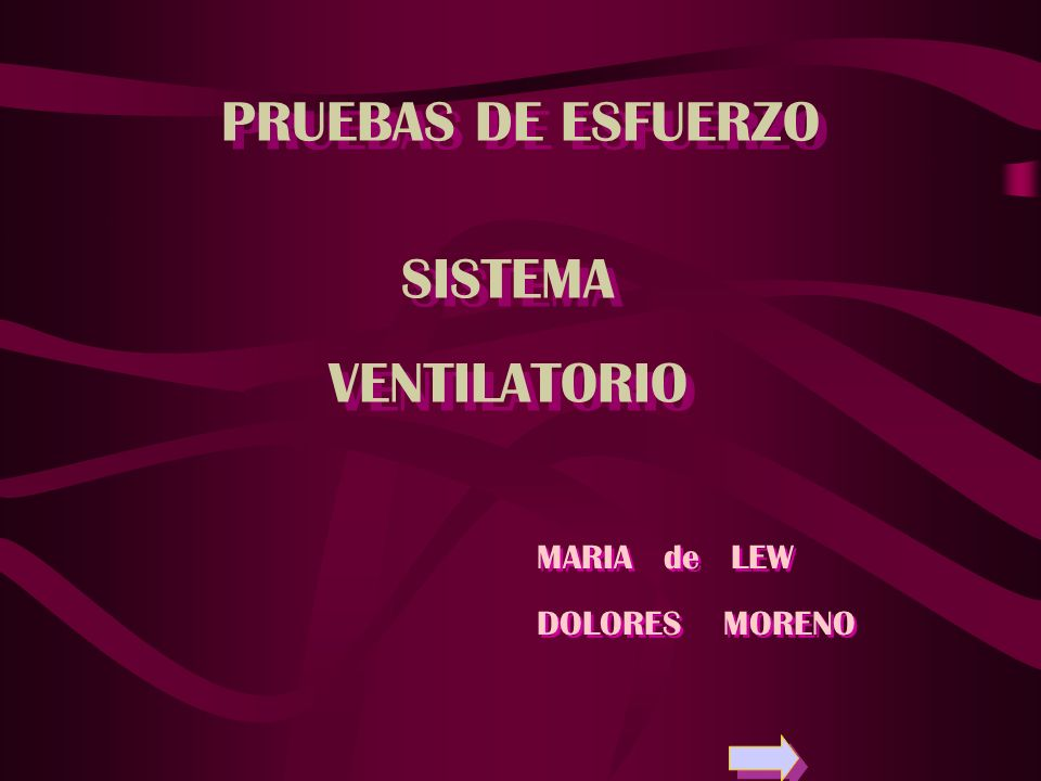 PRUEBAS DE ESFUERZO SISTEMA VENTILATORIO MARIA de LEW DOLORES MORENO
