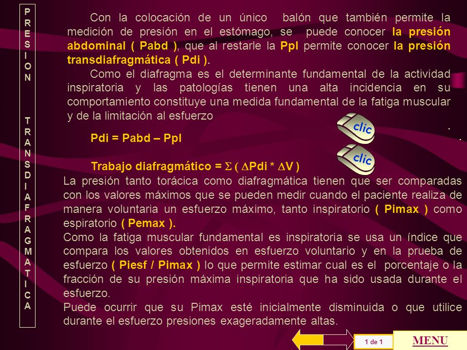 Trabajo diafragmático = S ( DPdi * DV ) .