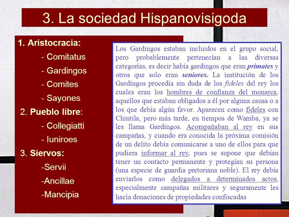 3. La sociedad Hispanovisigoda