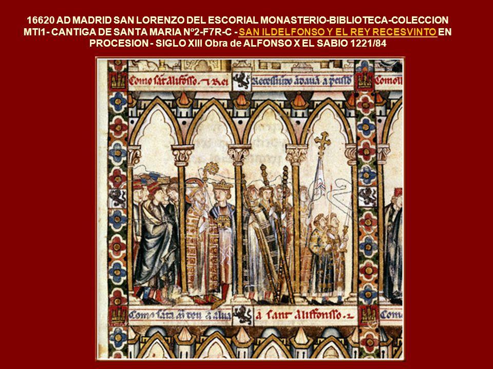 16620 AD MADRID SAN LORENZO DEL ESCORIAL MONASTERIO-BIBLIOTECA-COLECCION MTI1- CANTIGA DE SANTA MARIA Nº2-F7R-C - SAN ILDELFONSO Y EL REY RECESVINTO EN PROCESION - SIGLO XIII Obra de ALFONSO X EL SABIO 1221/84