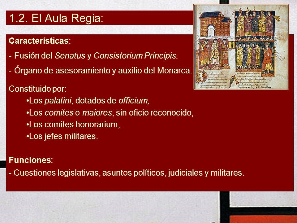 1.2. El Aula Regia: Características: