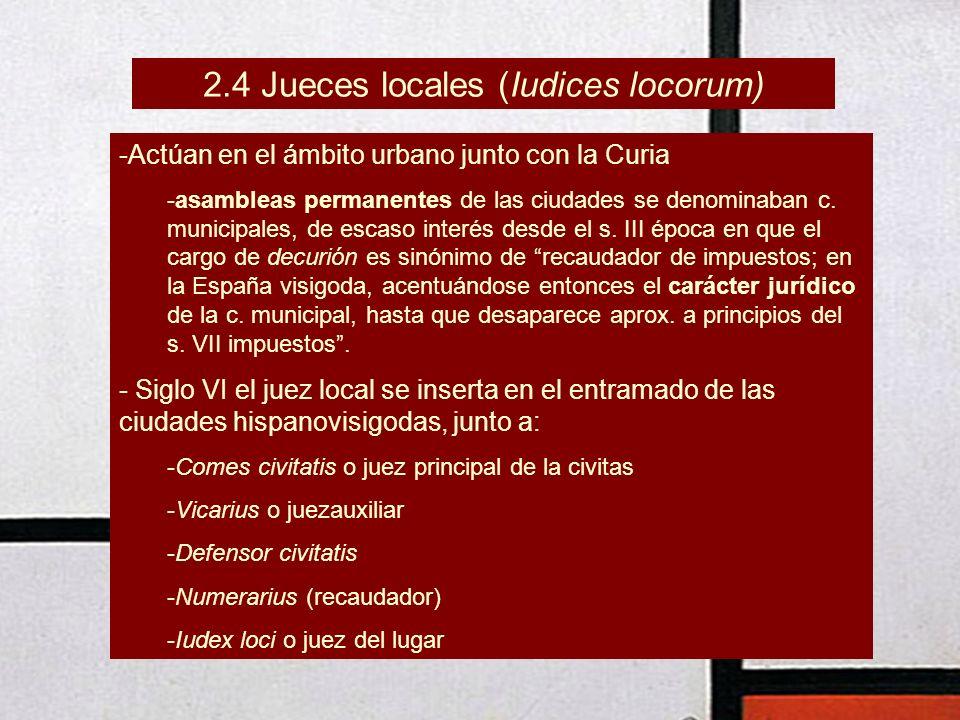 2.4 Jueces locales (Iudices locorum)