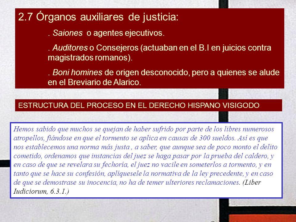 2.7 Órganos auxiliares de justicia: