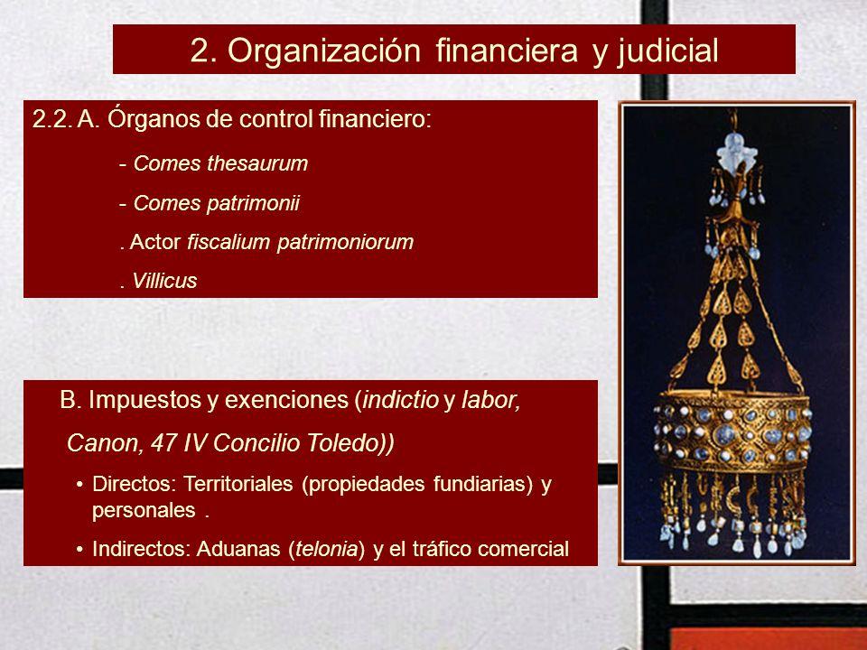 2. Organización financiera y judicial