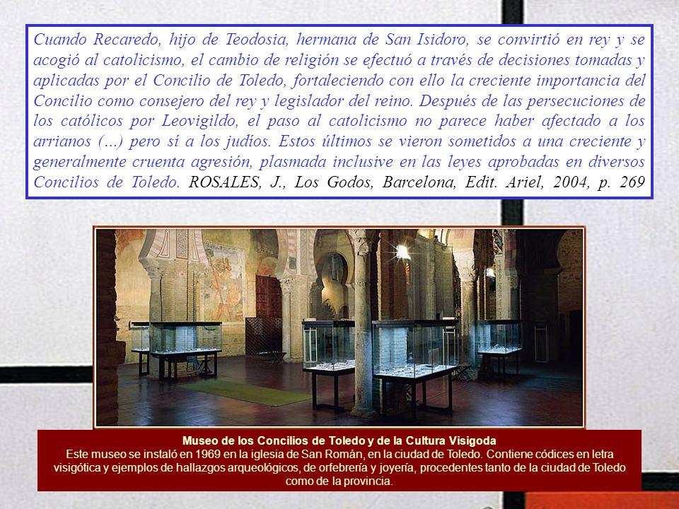 Museo de los Concilios de Toledo y de la Cultura Visigoda