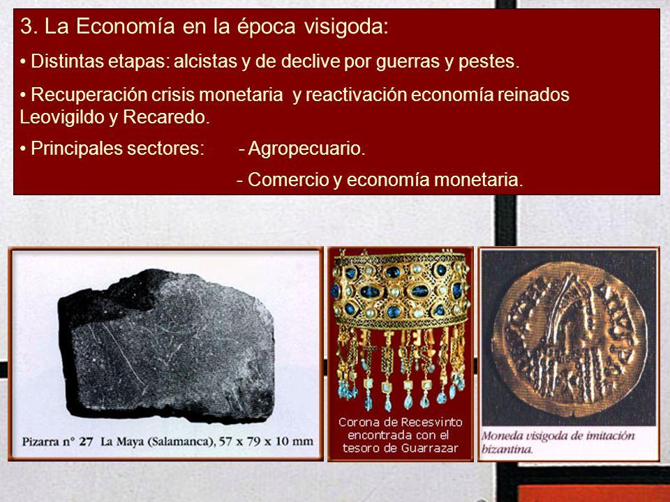 3. La Economía en la época visigoda: