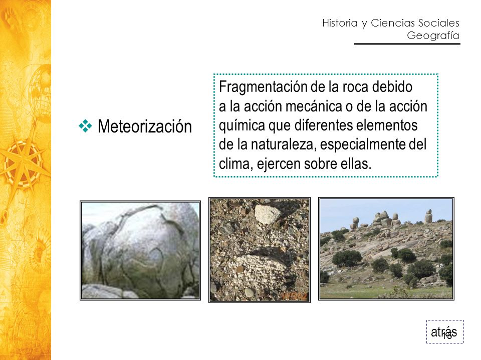 Meteorización Fragmentación de la roca debido