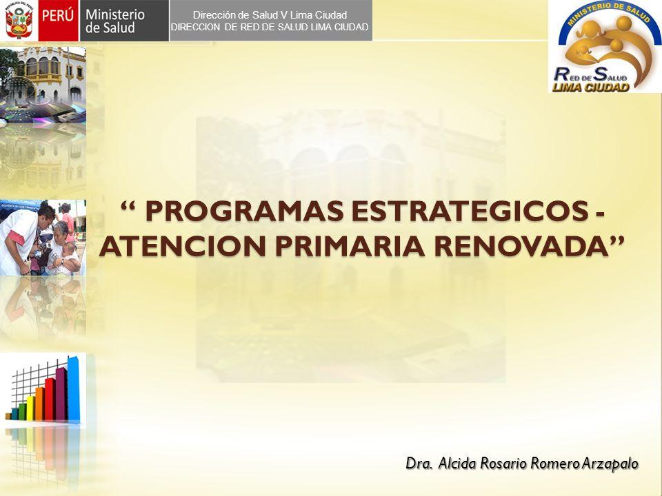 PROGRAMAS ESTRATEGICOS - ATENCION PRIMARIA RENOVADA