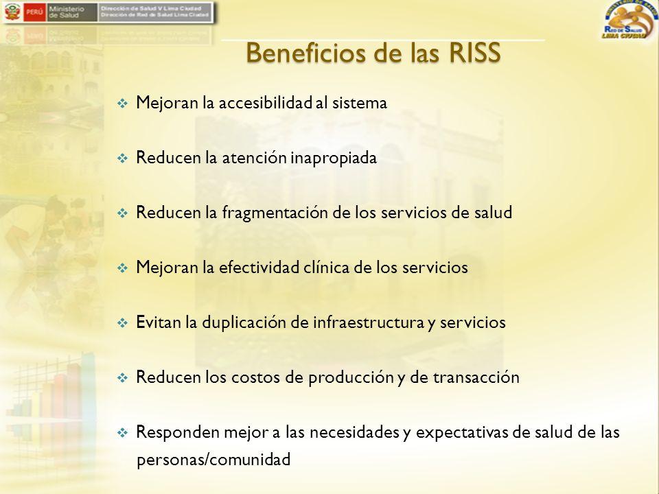 Beneficios de las RISS Mejoran la accesibilidad al sistema