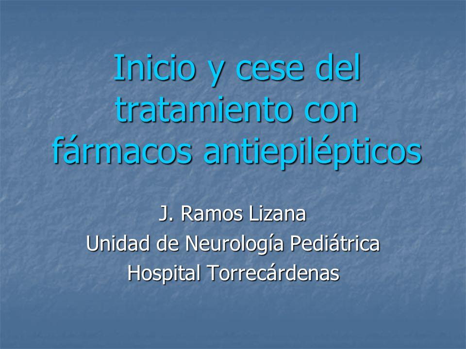 Inicio y cese del tratamiento con fármacos antiepilépticos
