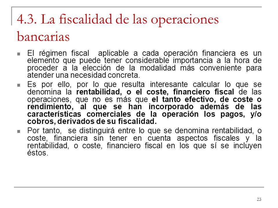 4.3. La fiscalidad de las operaciones bancarias