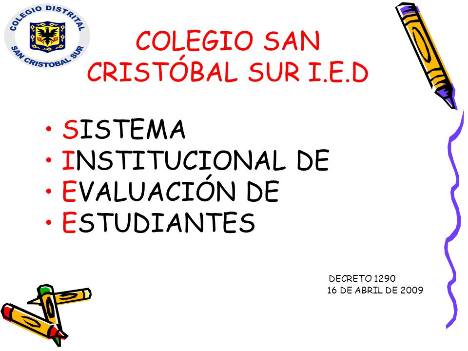 COLEGIO SAN CRISTÓBAL SUR I.E.D