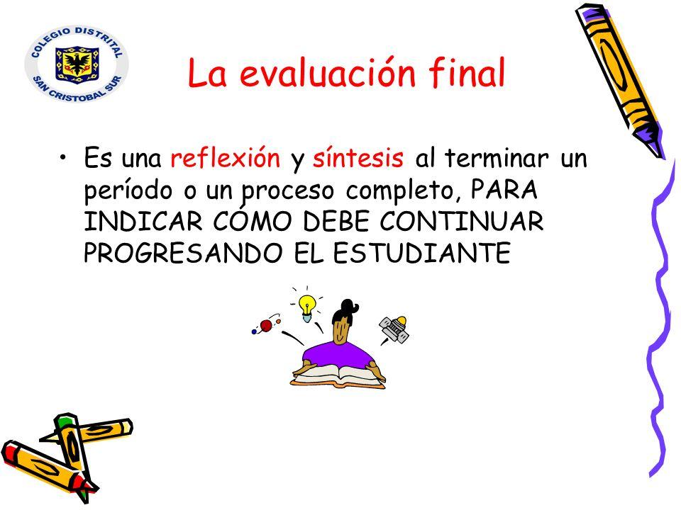 La evaluación final