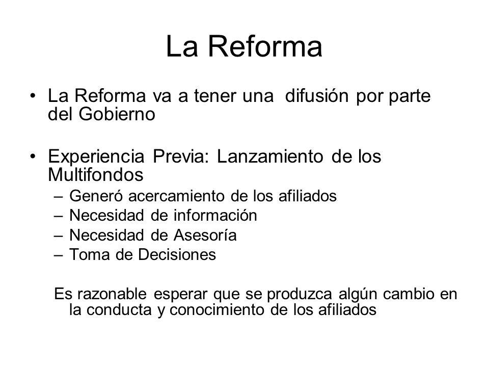 La Reforma La Reforma va a tener una difusión por parte del Gobierno