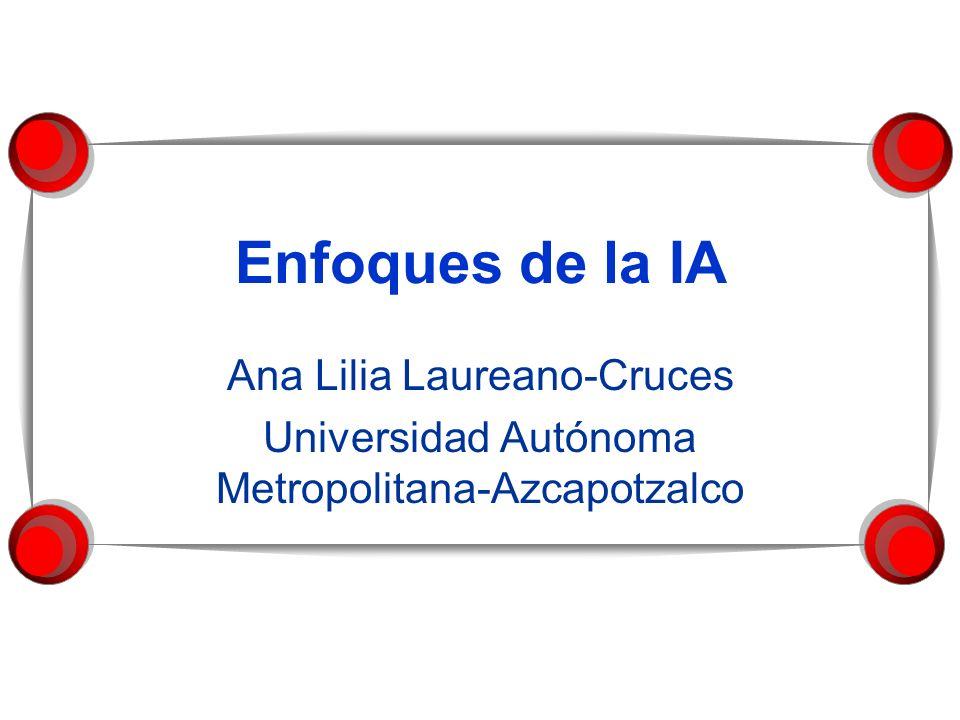 Enfoques de la IA Ana Lilia Laureano-Cruces