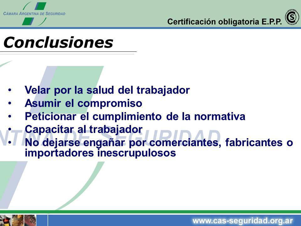 Conclusiones Velar por la salud del trabajador Asumir el compromiso