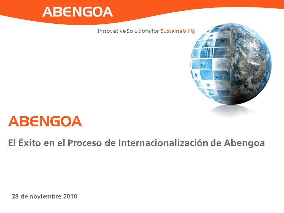 ABENGOA El Éxito en el Proceso de Internacionalización de Abengoa