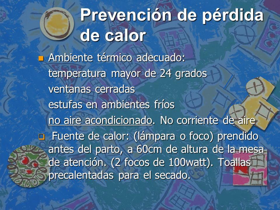 Prevención de pérdida de calor