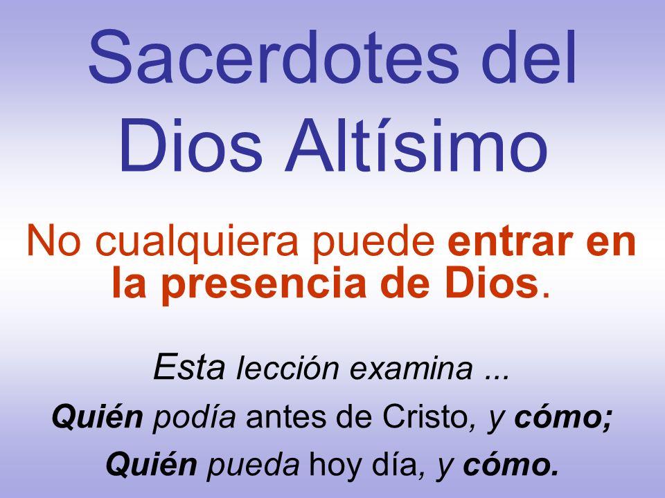 Sacerdotes del Dios Altísimo