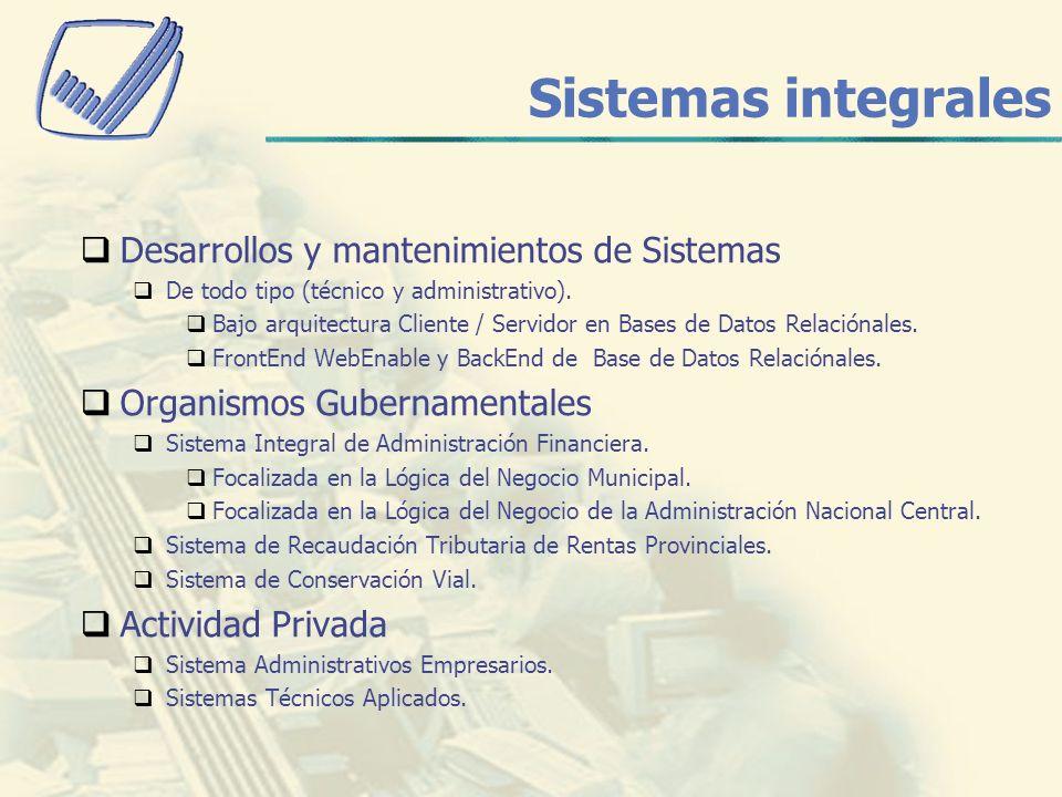 Sistemas integrales Desarrollos y mantenimientos de Sistemas