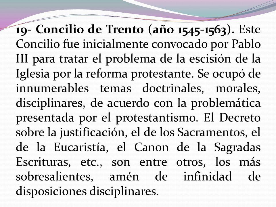 19- Concilio de Trento (año 1545-1563)