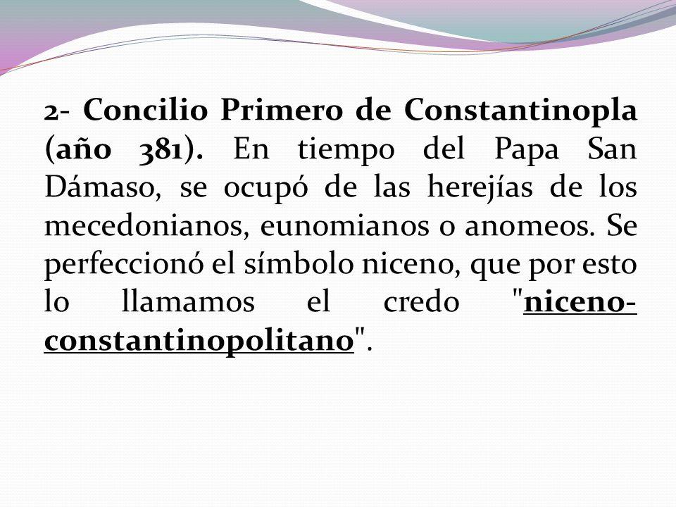 2- Concilio Primero de Constantinopla (año 381)