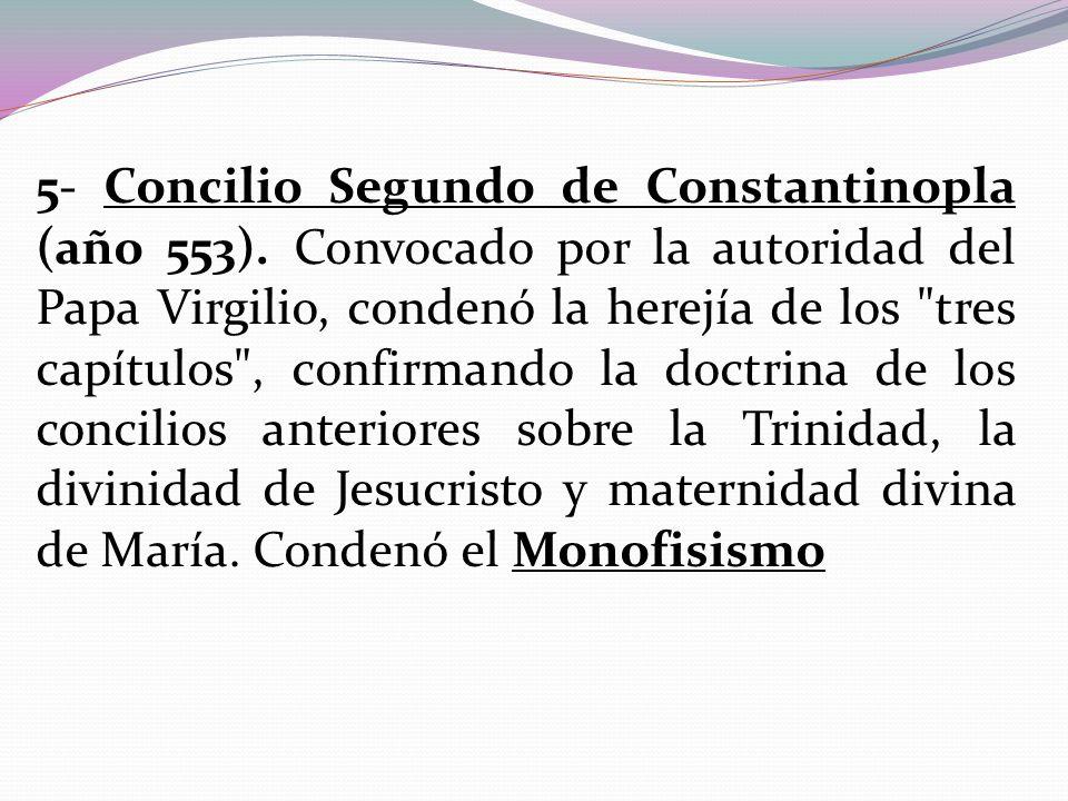 5- Concilio Segundo de Constantinopla (año 553)